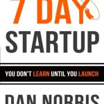 The-7-Day-Startup-You-Dont-Learn-Until-You-Launch-0